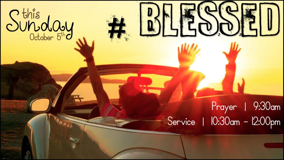 #Blessed – Week 1