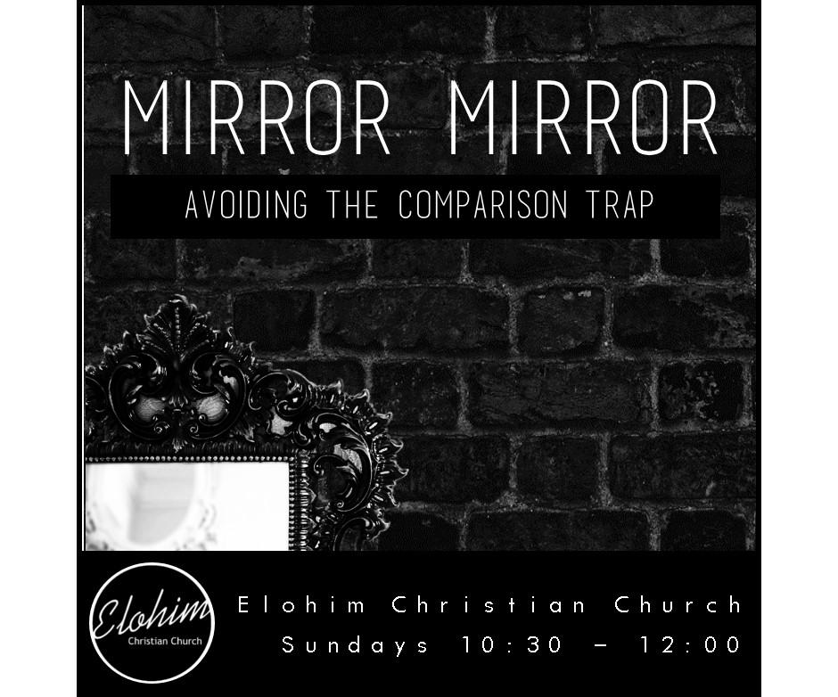 Mirror Mirror – Week 2